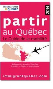 L'édition 2016 du guide Travailler au Québec sort aujourd'hui.