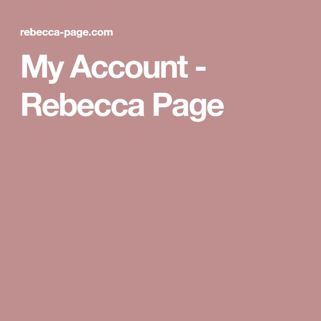 My Account - Rebecca Page