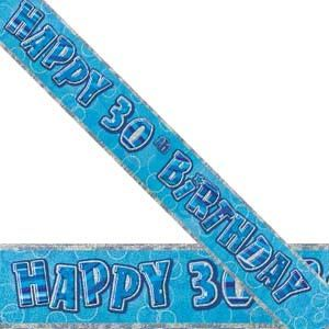 M90124 - Banner - Happy 30th Birthday Banner Happy 30th Birthday Glitz Blue 3.6m foil Please note: approx. 14 day delivery