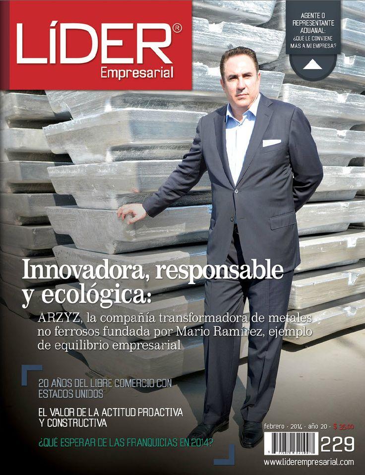 Artículo de Portada, revista Líder Empresarial - Febrero 2014: Innovadora, responsable y ecológica: ARZYZ.  Mario Sergio Ramírez Zablah