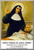 Today with the Saints August 26 Teresa of Jesus Jornet Ibars •Activity: Help an elderly person.