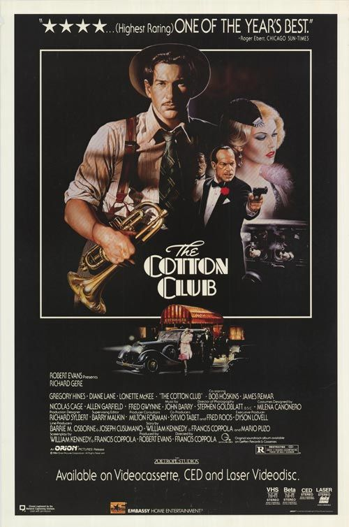 the cotton club movie The cotton club is a movie directed by stan lathan, released in 1982, with highlights the lifestyle and experiences of five jazz performers who appeared in the cotton club shows during the.
