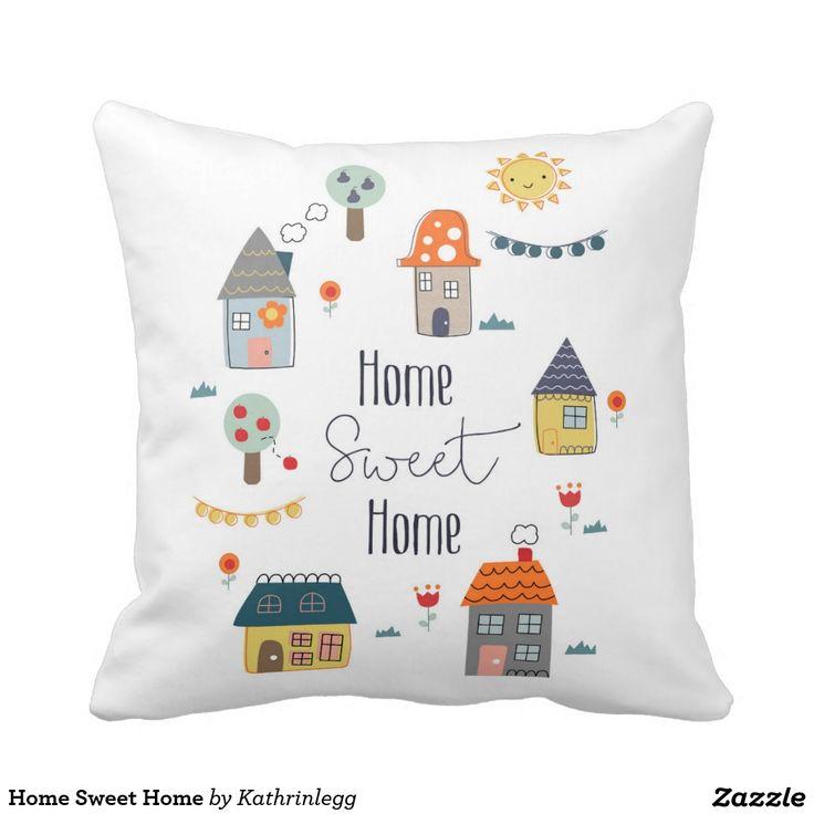 Home Sweet Home Throw Cushion by Kathrin Legg