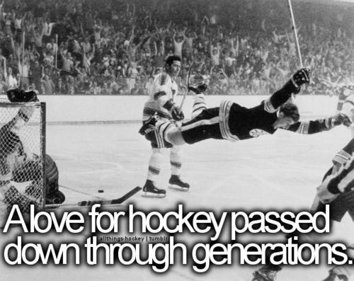 It is passed down through the generations. It started with my grandpa, then my dad, and then continued on to my sister and I. We all bonded through the Chicago Blackhawks.