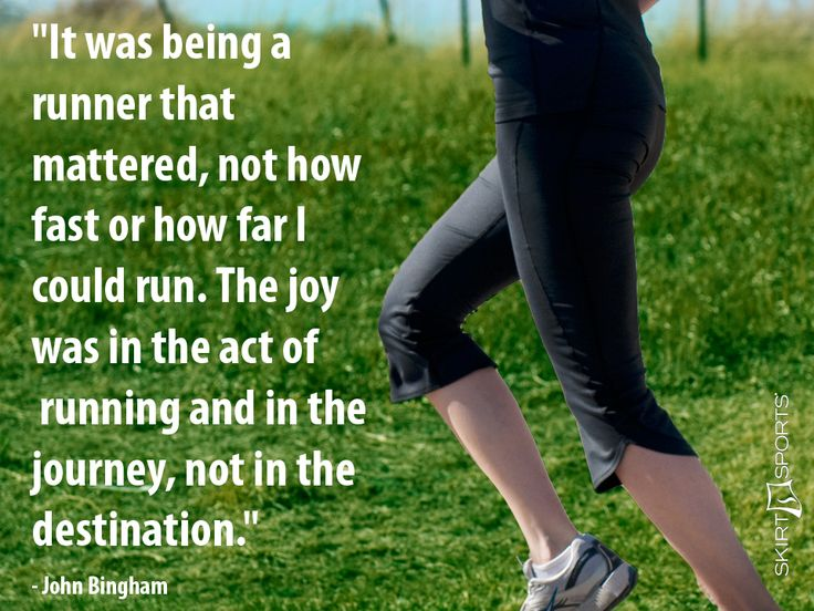 """It was being a runner that mattered, not how fast or how far I could run. The joy was in the act of running and in the journey, not in the destination."" - John Bingham  Happy National Running Day    Skirt Sports Evermore Capri"