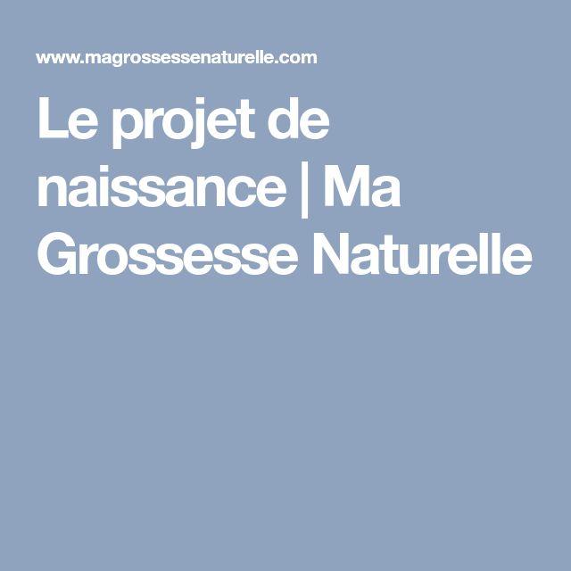 Le projet de naissance | Ma Grossesse Naturelle