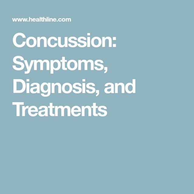 Concussion: Symptoms, Diagnosis, and Treatments
