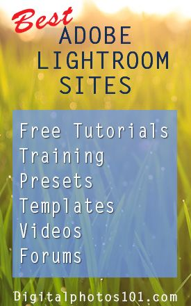 Best Sites for Adobe Lightroom Tutorials, Training and Presets More