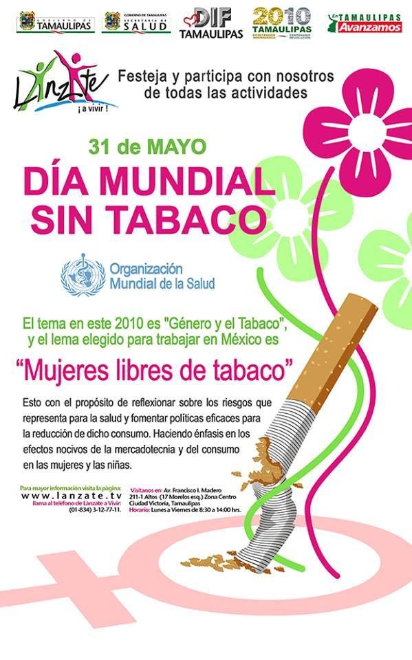 """Éste afiche anuncia la celebración del Cartel del """"Día Mundial sin Tabaco"""". Un evento retomado por el Gobierno del Estado de Tamaulipas, la Secretaría de Salud y el Sistema para el Desarrollo Integral de la familia, 31 de Mayo de 2010.  Autor: Armando Aguayo Rivera https://www.facebook.com/pages/ArmandoH2O/119102444841642"""