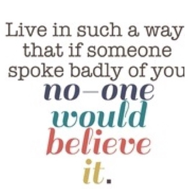 Truth: Thoughts, Life Quotes, Living Life, Wisdom, Living Well, Truths, Favorite Quotes, Inspiration Quotes, Spoke Bad