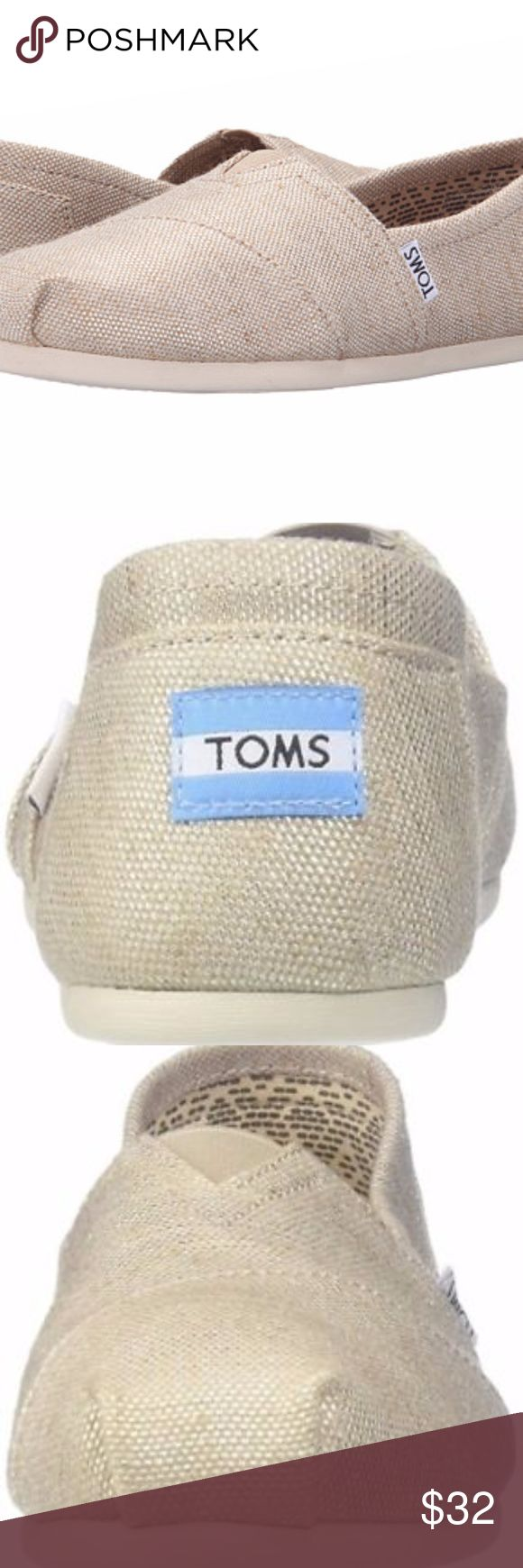 Toms CLASSIC Womens Natural Metallic Burlap Slipon New Never worn - TOMS Natural Metallic Burlap Classics Vegan Women's Shoes. STYLE # 10008015  Size 7.5  DESCRIPTION: Show off your TOMS with a little shimmer. Featuring metallic burlap, this comfy Classic might just become the star of your outfit.  Metallic burlap upper with TOMS toe-stitch Elastic gore for easy fit Molded footbed for increased cushioning EVA rubber outsole with logo Toms Shoes Flats & Loafers