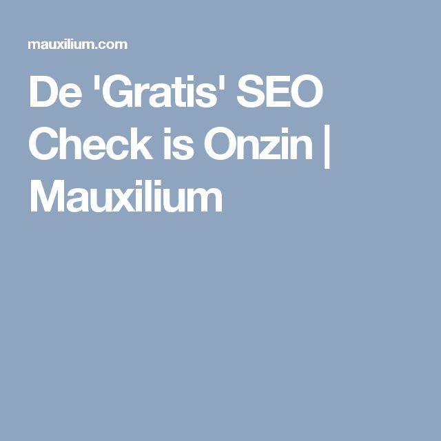 De 'Gratis' SEO Check is Onzin   Mauxilium