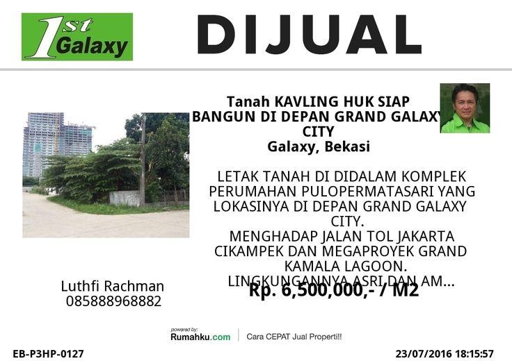 KAVLING SIAP BANGUN DI DEPAN GRAND GALAXY CITY BISA BANGU 2-5 RUMAH BARU HUBUNGI 0818968882