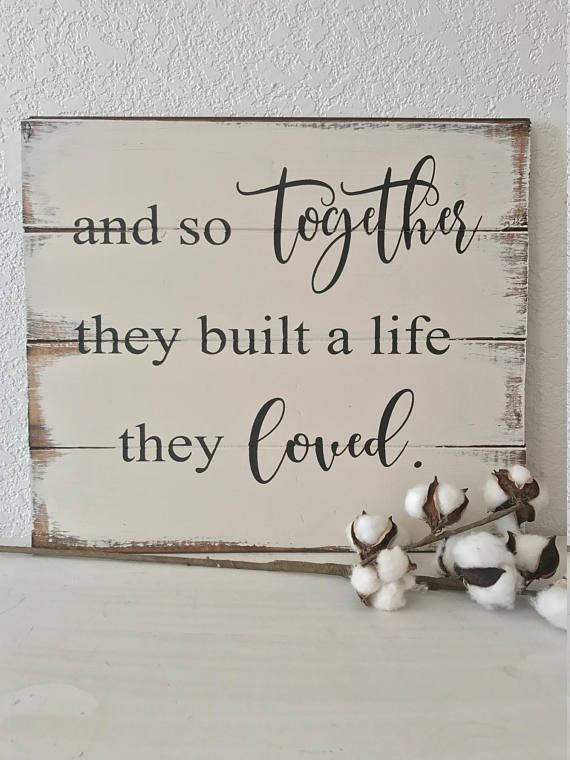 and so they created a life they loved home decor sign. Beautiful romantic sign painted on pallet or shiplap with a farmhouse style. My home decor wood signs, quotes and bible verses are carefully constructed, entirely hand-painted and hand-lettered (no vinyl), and stained in my own