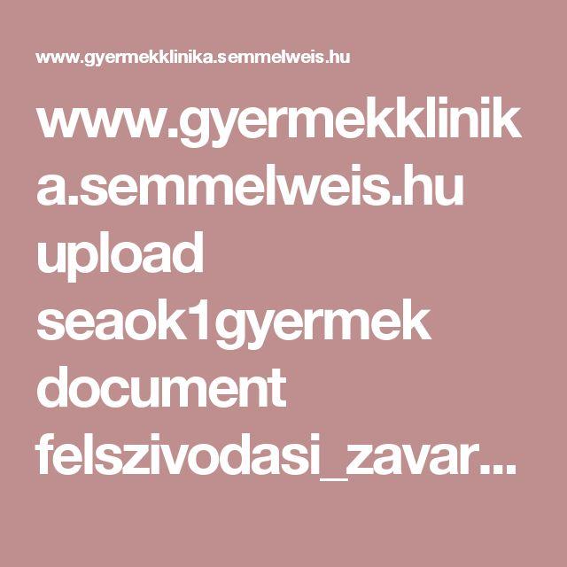 www.gyermekklinika.semmelweis.hu upload seaok1gyermek document felszivodasi_zavarok_arato_andras_2009.pdf