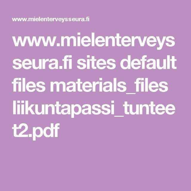 www.mielenterveysseura.fi sites default files materials_files liikuntapassi_tunteet2.pdf