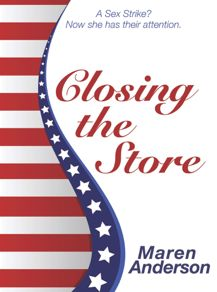 """""""Closing the Store"""" is the re-release of """"Liz A. Stratton Closes the Store."""" Because the 2016 election is even crazier than the one I imagined in 2009."""