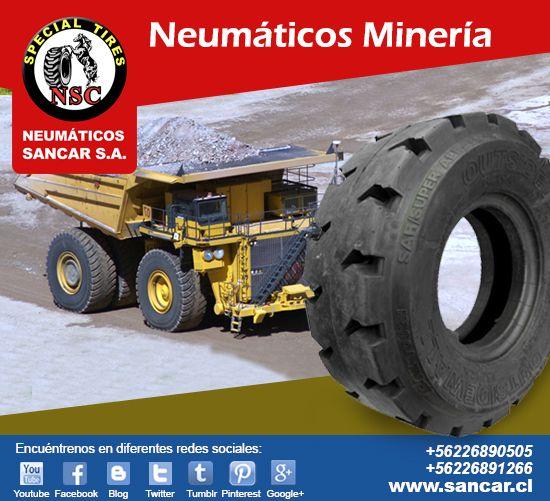 Líderes en Neumáticos uso  Minero y mucho más, conozca nuestros productos en www.sancar.cl