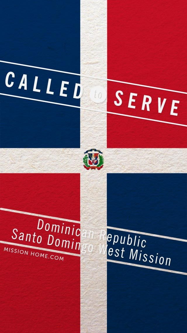 iPhone 5/4 Wallpaper. Called to Serve Dominican Republic Santo Domingo West Mission. Check MissionHome.com for more info abou…
