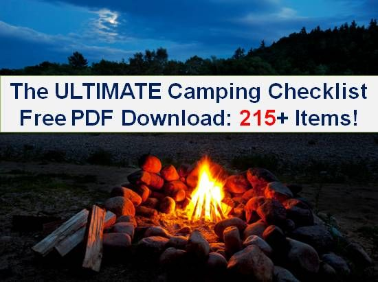 If you're looking for a truly comprehensive camping checklist (as PDF file to download) look no further! This one's got you covered...