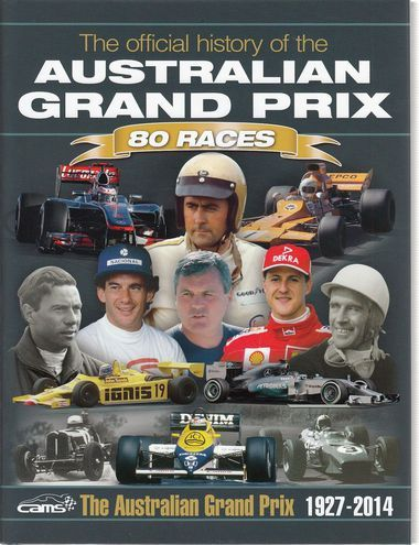 The Official History of the Australian Grand Prix 80 Races 1927 - 2014, a book published in 2014. The definitive story of one of the oldest grands prix in the world. The stars and cars that have shaped the Australian Grand Prix over 80 years. Special limited edition with over 500 pages.