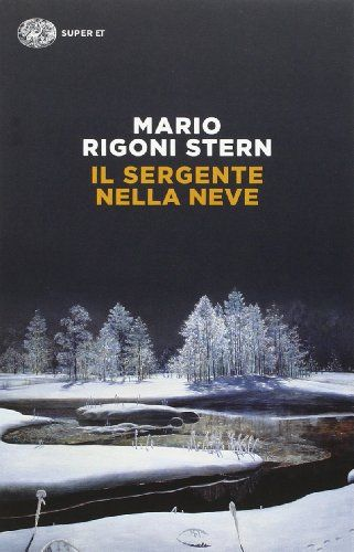 Il sergente nella neve di Mario Rigoni Stern…