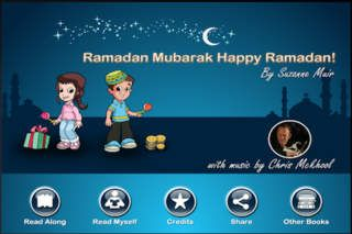 Suzanne Muir   Education   iPhone   Ramadan Mubarak Happy ... $0.00   ver.1.1  $0.00   Ramadan Mubarak Happy Ramadan! is a lively, rhyming and fun story for young children about the Muslim month of fasting.  Kids will learn about  ...
