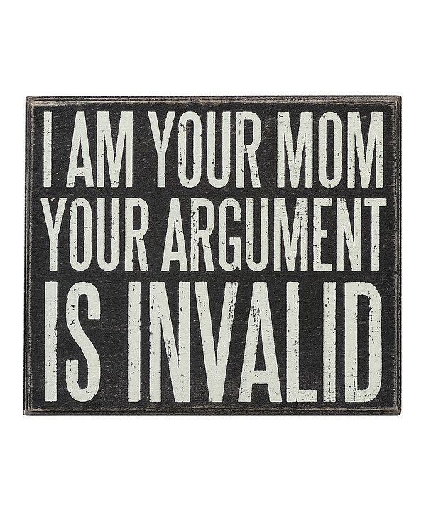 Another great find on #zulily! 'I Am Your Mom' Box Sign by Primitives by Kathy #zulilyfinds