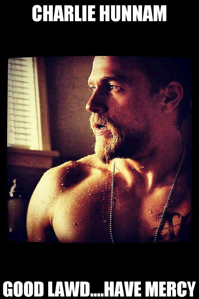 Charlie Hunnam...good lawd... have mercy