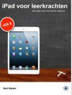 'iPad voor leerkrachten, een gids voor die eerste stappen'.