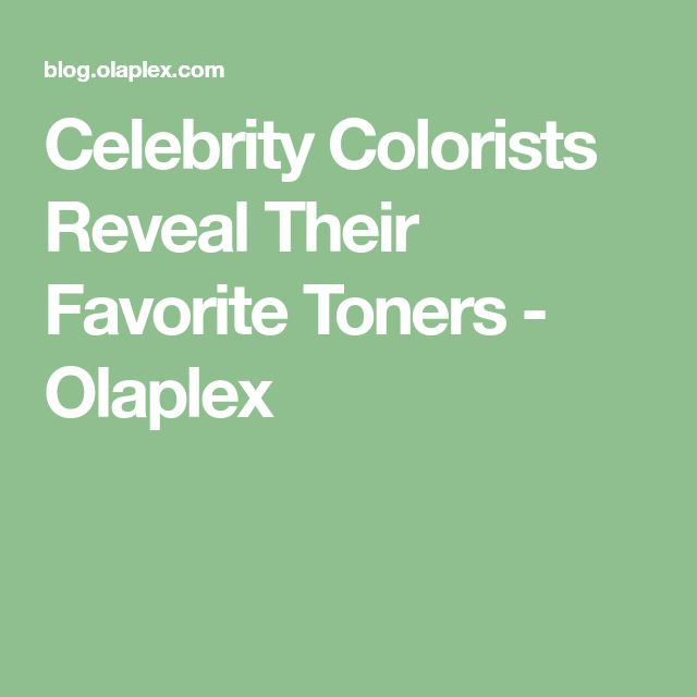 Celebrity Colorists Reveal Their Favorite Toners