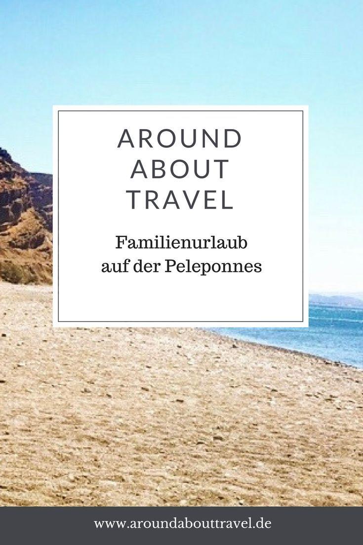 Hier erzählen wir Euch von unserem Familienurlaub auf der Peleponnes. #peleponnes