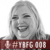 YBFG 008 - Frederika Roberts « Your BFG