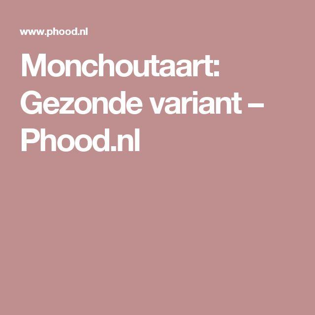 Monchoutaart: Gezonde variant – Phood.nl