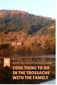 11 cool things to do with the family in the Trossachs