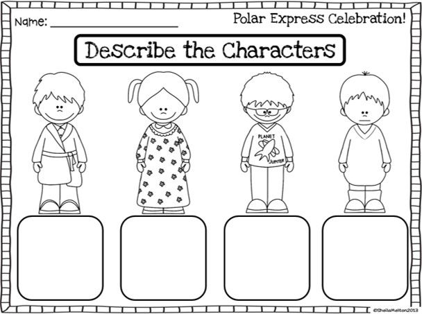 Describe the Characters from the Polar Express. Could be done after reading the book or watching the movie. Great for Polar Express activities!