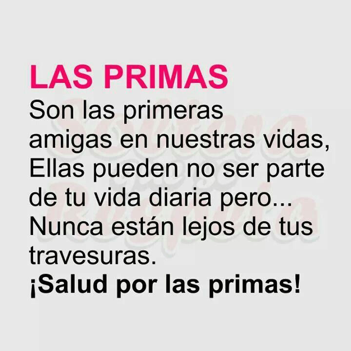 Frase para primas | Frases de primas, Frases para primas hermanas, Frases de primas tumblr