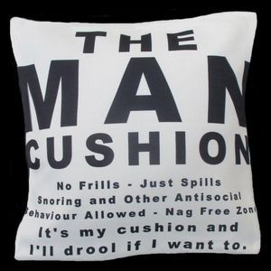The Man Cushion - Throw pillow - No Frills, Just Spills. Cool Cushions by Chelsea DesignNZ 45cmx45cm. Machine washable 100% polyester with linen look and feel.. Cushion cover on its' own or supplied with 400gm scatter tigerfil inner.