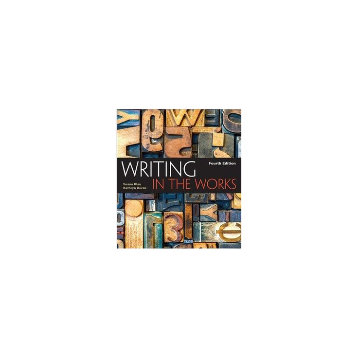 Writing in the Works + Overview Updates from the Mla Handbook 2016 (Paperback) (Susan Blau & Kathryn