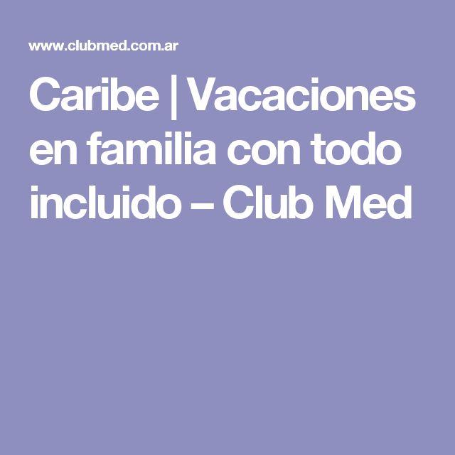 Caribe | Vacaciones en familia con todo incluido – Club Med