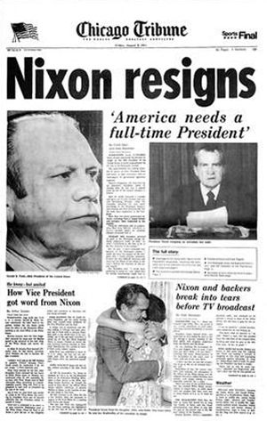 August 9, 1974, Nixon Resigns, Chicago Tribune. I remember this day. As a child, I felt sad for President Nixon. As an adult , I get it.