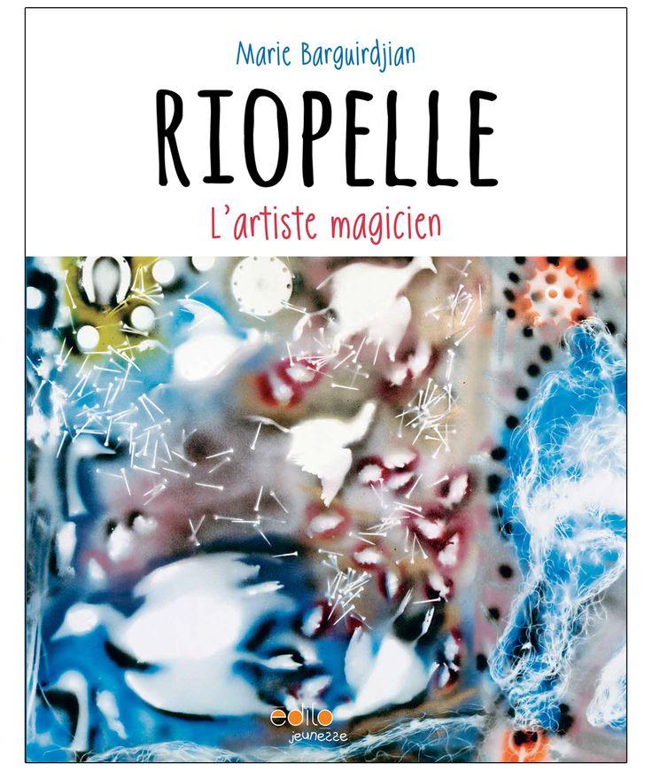 Riopelle - L'artiste magicien - Marie Barguirdjian - 40 pages, Couverture souple. Illustrations en couleurs. -   Age : 7 ans et + -   Référence : 00907930 #Livre #Lecture #Enfants #Ado #Livresjeunesse #Cadeau #Vacances