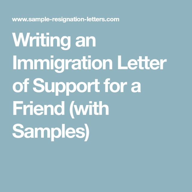 Writing an Immigration Letter of Support for a Friend (with Samples)