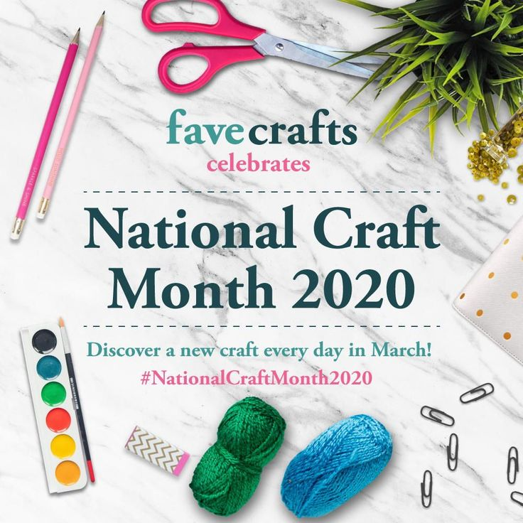 National Craft Month 2020 in 2020 (With images) Monthly
