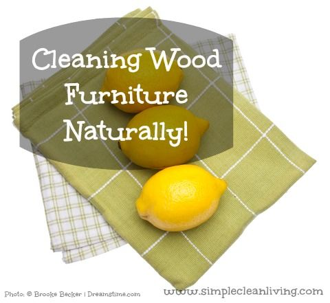 Cleaning Wood Furniture Naturally