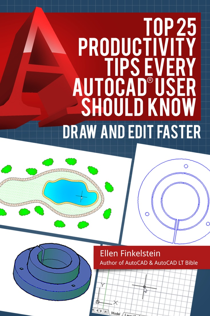 Top 25 productivity tips every AutoCAD user should know