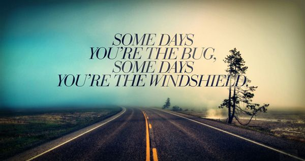 You are the windshield!: Life Quotes, Thoughts, The Roads, Sweet Quotes, So True, Truths, Roads Trips, Living, Inspiration Quotes