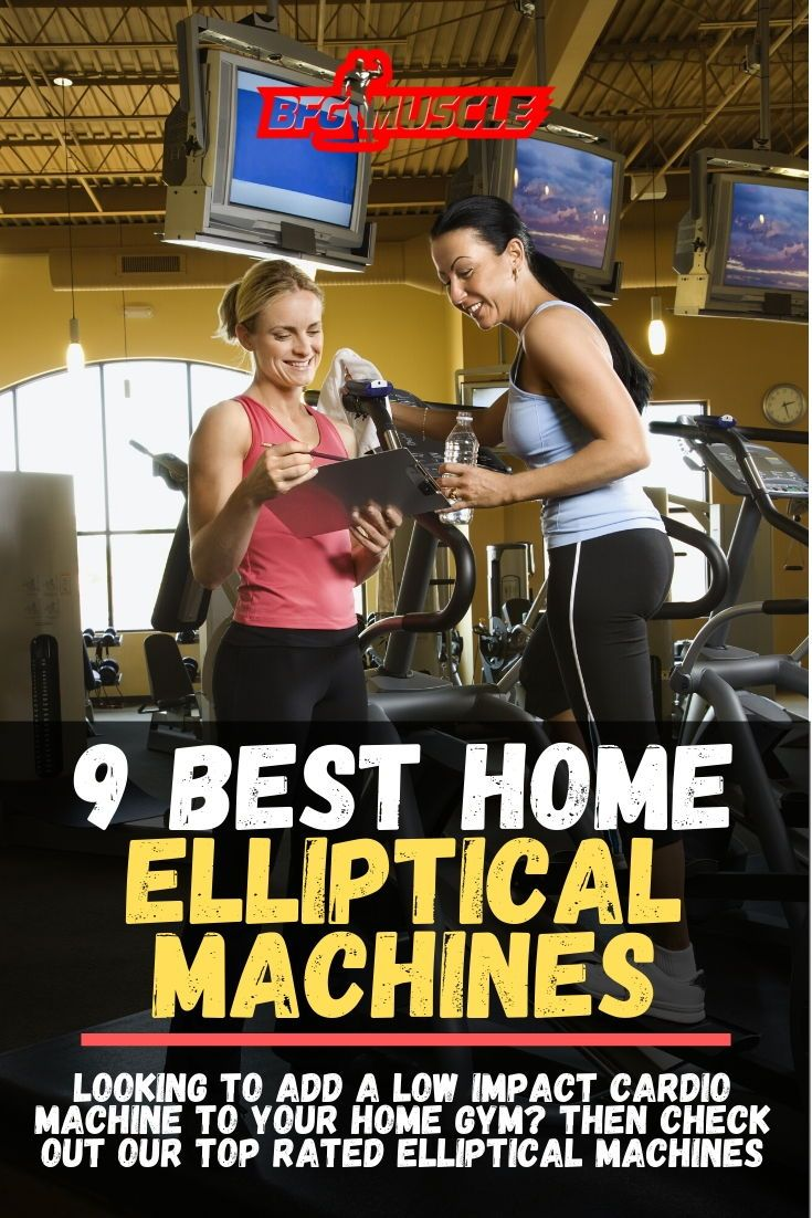 Best Home Elliptical Machines 2020 Top 9 Machines And Buying