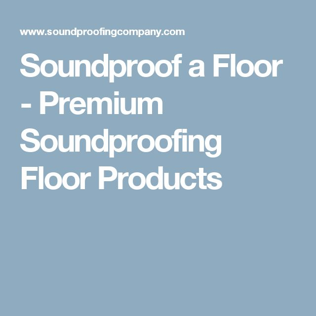 Solutions For Soundproofing Floors With Our Serenity Mat. Control Impact  Noise With These Inexpensive Soundproofing Products And Materials.