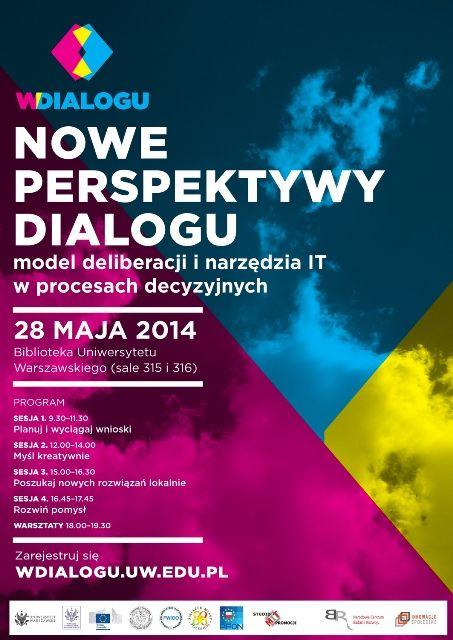 Zapraszamy na konferencję: Nowe perspektywy dialogu. Model deliberacji i narzędzia IT w procesach decyzyjnych. 28 maja, Biblioteka Uniwersytetu Warszawskiego.
